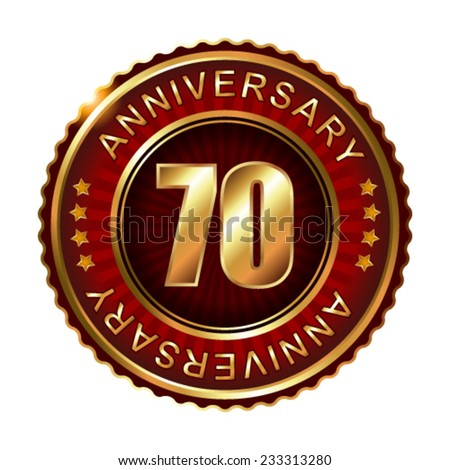 70 years anniversary golden label. Vector illustration. - stock vector