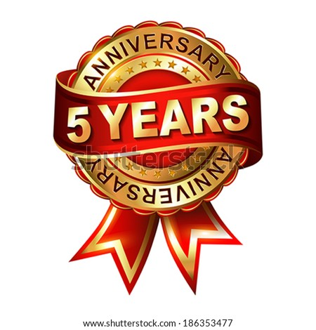 5 years anniversary golden label with ribbon.  Vector illustration.