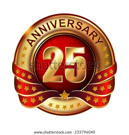 25  years anniversary golden label with ribbon.  Vector illustration.  - stock vector