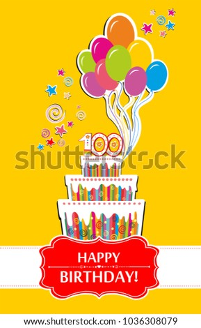 100 Years Anniversary Happy Birthday Card The Cake With Candles In Form