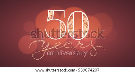 50th Birthday Images RoyaltyFree Images Vectors – 50 Years Birthday Greetings
