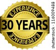 30 years experience golden label with ribbon, vector illustration - stock vector