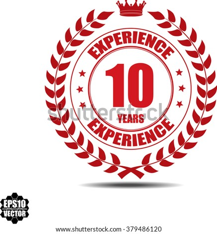 10 years experience Label, Sticker or Icon Isolated on White Background.vector illustration - stock vector