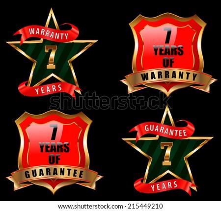 7 years guarantee and warranty badge, guarantee sign, warranty label - vector eps 10 - stock vector