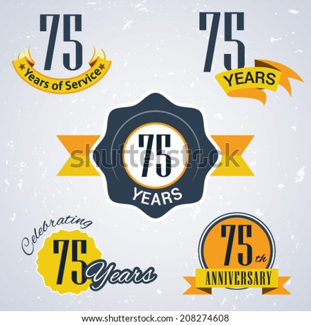 75 years of service/ 75 years / Celebrating 75 years / 75th Anniversary - Set of Retro vector Stamps and Seal for business - stock vector