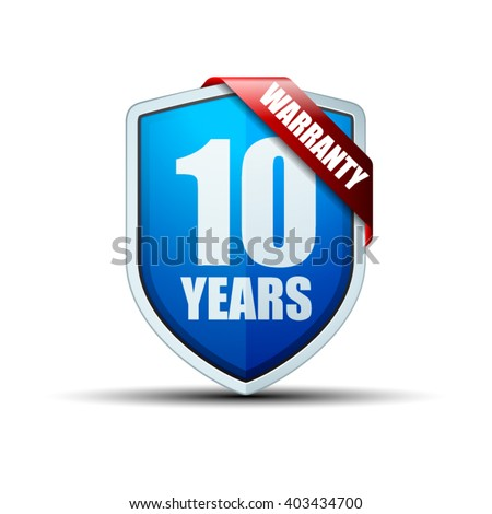 10 Years Warranty shield - stock vector