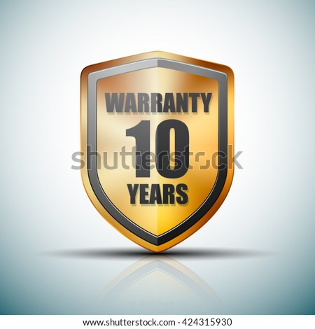 10 Years Warranty shield - stock vector
