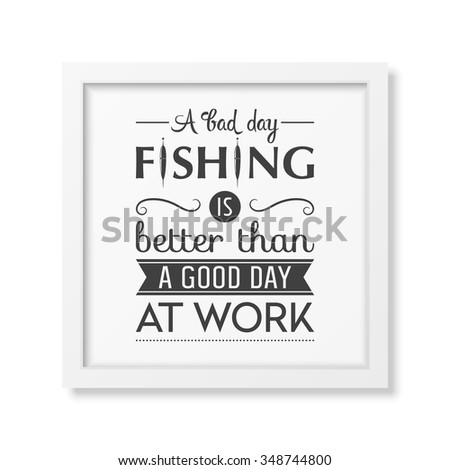 Stock images royalty free images vectors shutterstock for Is it a good day to fish