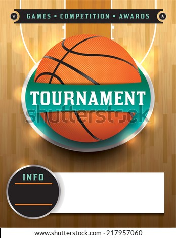 A basketball tournament template illustration. File is layered. Vector EPS 10. EPS file contains transparencies and gradient mesh. Fonts have been converted to outlines. - stock vector