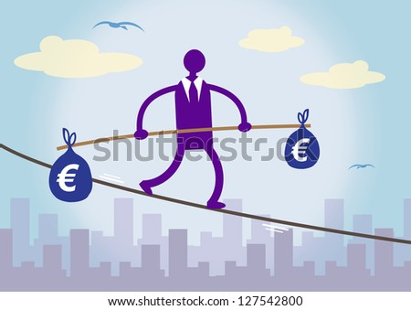 A businessman walking on a tightrope over a city, balancing two large bags of Euro money. A metaphor about financial prudence. - stock vector
