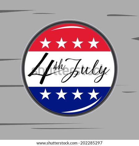 a campaign button with some text and stars for independence day