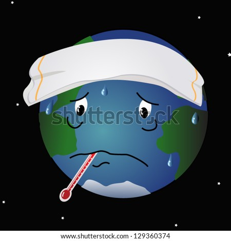 A cartoon like illustration of the planet Earth, with a thermometer in its mouth, running a fever. - stock vector