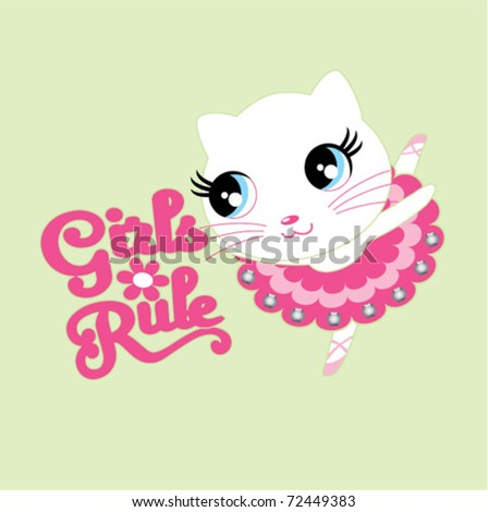 a cute ballerina kitty with the wording 'girls rule'