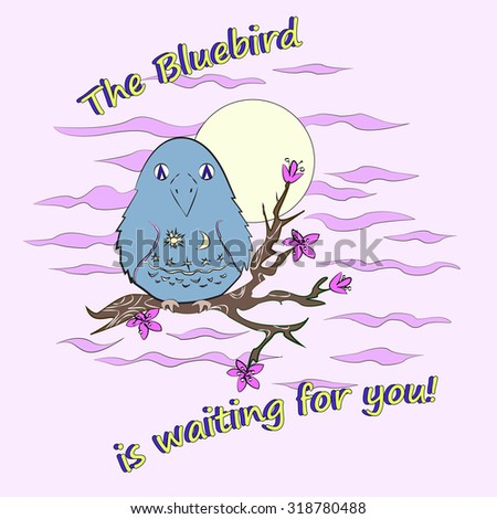 A cute romantic bluebird sitting on a flowering branch. An congratulatory card for birthday or another pleasant event.  - stock vector