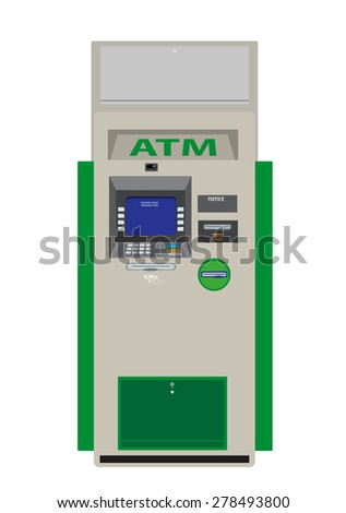 A Flat Design ATM Machine used for many functions like print bank statements, updating passbooks, deposit, payment of fees, money transfer and withdrawal.  Isolated Vector EPS10. - stock vector