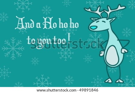 A funny Christmass greeting card featuring Reindeer the reindeer - stock vector