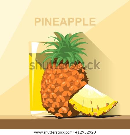 A glass of yellow pineapple juice, a whole big ripe pineapple with green leaves and a slice of pineapple on a table, digital vector image. - stock vector