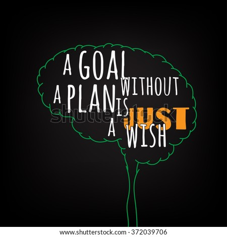 Goal without plan just wish motivation stock vector 372039706 a goal without a plan is just a wish motivation clever ideas in the brain poster pronofoot35fo Gallery