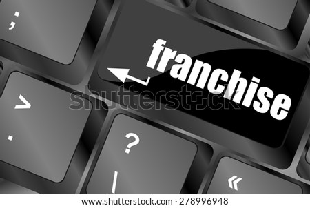 A keyboard with a key reading franchise - business concept vector