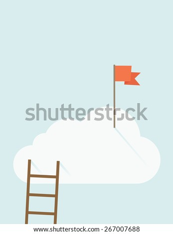 A ladder with red flag on top of the cloud. A contemporary style with pastel palette soft blue tinted background with desaturated clouds. Vector flat design illustration. Vertical layout with text - stock vector