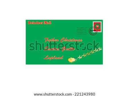 A Letter to Santa Claus decorated with Father Christmas and his sleigh and a Christmas stamp - stock vector