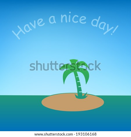 A little tropical island with sea and a message