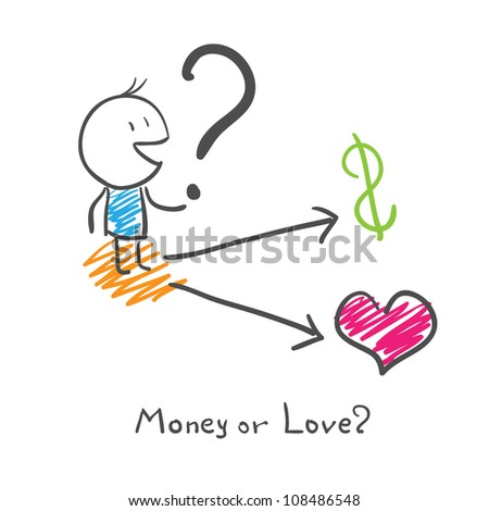A man chooses money or love? - stock vector