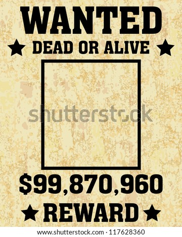 A old wanted posters / Vector wanted poster image - stock vector