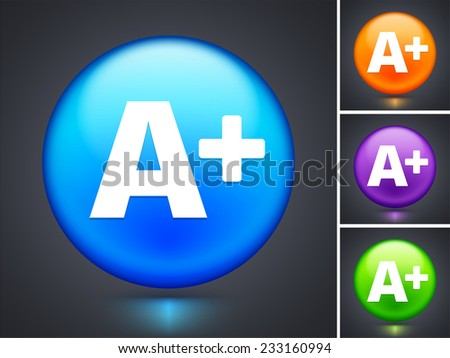 A+ on Blue Round Button
