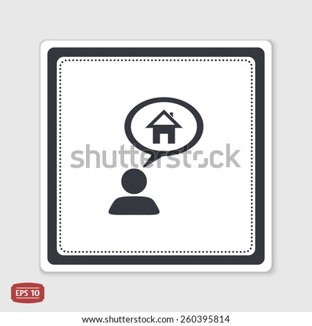 A person with a cloud. Icon home. Human thought bubble above his head. Flat design style. Made in vector illustration. Emblem or label with shadow. - stock vector