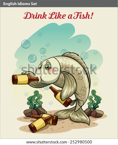 A poster showing the drinking like a fish idiom - stock vector