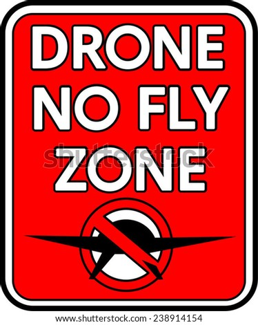 A rectangular Drone No Fly Zone sign vector in red, white and black - stock vector