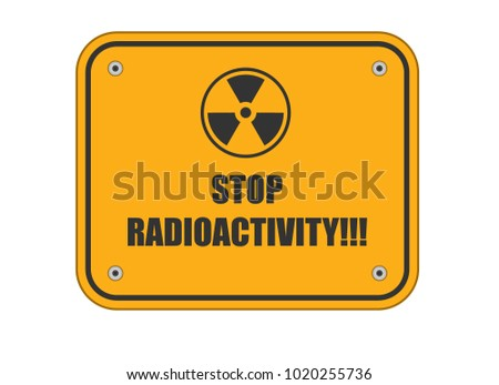 Road Sign Radioactive Symbol Text Stop Stock Vector 1020255736