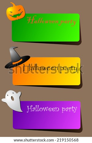 A set of brightly colored paper banners with shadow or invitations for Halloween party with a hat, Ghost and pumpkin - stock vector