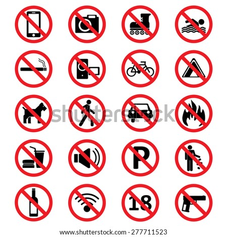 A set of signs prohibiting.