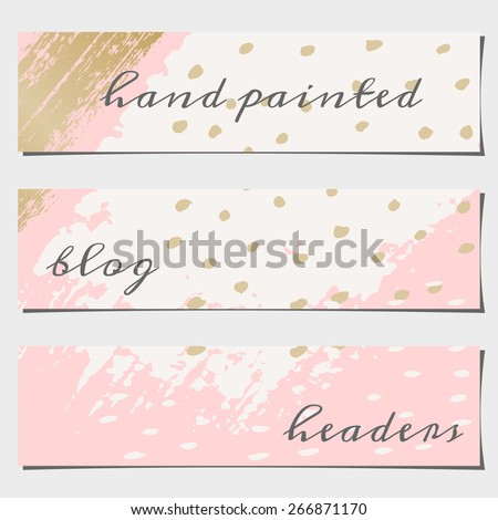 A set of three hand drawn brush strokes header designs. Pastel pink, off-white and golden color palette. Modern and elegant blog design elements. - stock vector