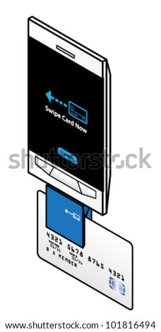 A smart phone with a credit card reader attachment and a credit card being swiped. - stock vector