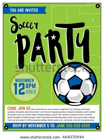 A soccer party theme invitation template. Vector EPS illustration is layered.