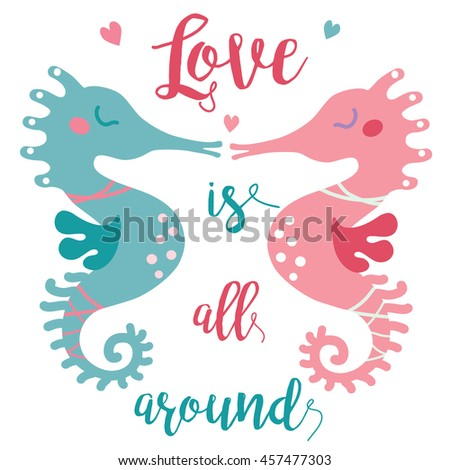 A vector illustration of two cute seahorses kissing each other in the sea of love. Valentine greeting card; love story image for the couple. Love is all around image.