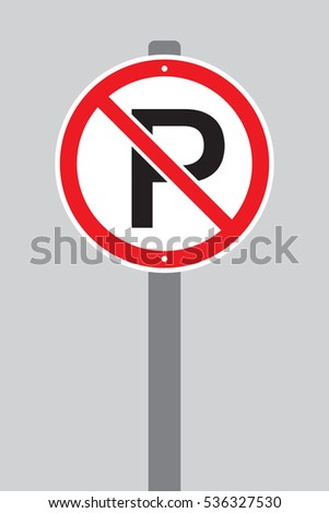 A vector no parking sign on a pole over a plain grey background.