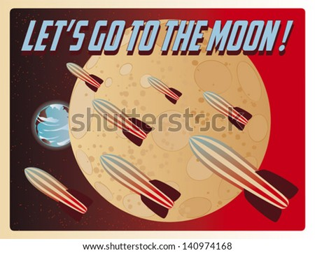 A vintage illustration with rockets flying over the Moon with planet Earth in the back.  - stock vector