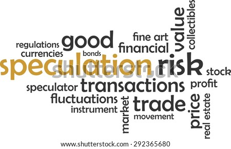 A word cloud of speculation related items - stock vector