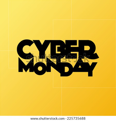 a yellow background with text for cyber monday - stock vector