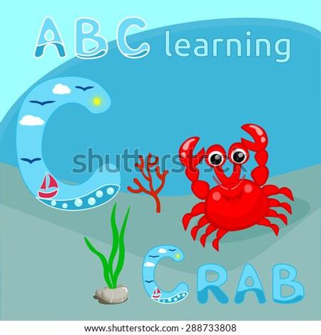 ABC background Sea animal alphabet C letter ABC kids Cute red crab with coral branch and seaweeds vector illustration Tropical sea life illustration Cartoon character Coral reef sea background graphic - stock vector