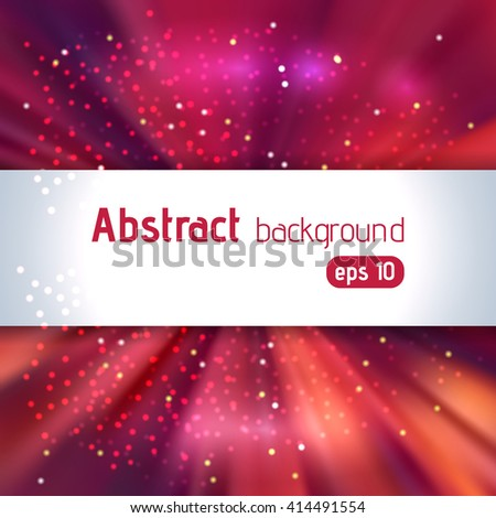 Abstract artistic background with place for text. Color rays of light. Original sparkle design. Red, pink, orange colors.  - stock vector