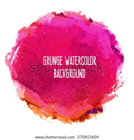 Abstract artistic grunge vibrant colorful bright vector watercolor spot hand painted background. Isolated text template. Spring summer colors. Yellow, magenta, pink, red shades. Fashion trend shade.  - stock vector