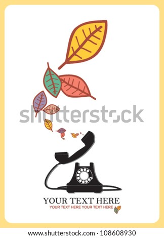 Abstract autumnal vector illustration with telephone and leafs. - stock vector