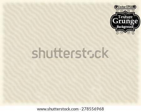 Abstract Background Texture . Grunge Texture. Grunge Background . Vintage Background . Paper Texture . Retro Background . Halftone dots . Vector Background. - stock vector