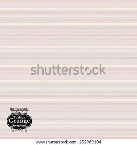 Abstract Background Texture . Grunge Texture. Grunge Background . Vintage Background . Stripe Texture . Retro Background . Vector Background.  - stock vector