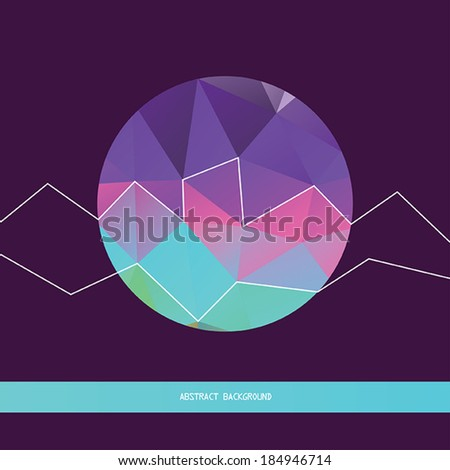 Abstract background with geometric shapes and lines. Stylish triangle pattern inside of circle form, backdrop design template. Vector illustration - stock vector